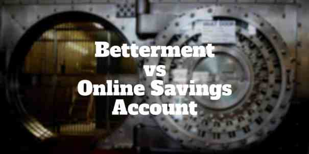 betterment vs online savings account