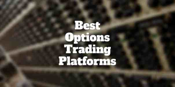 best options trading platforms