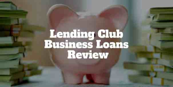 lending club business loans review
