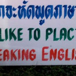 Do you speak English? Not in Thailand
