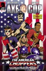 AXE COP AMERICAN CHOPPERS #1