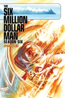 SIX MILLION DOLLAR MAN SEASON 6 #3 ROSS COVER
