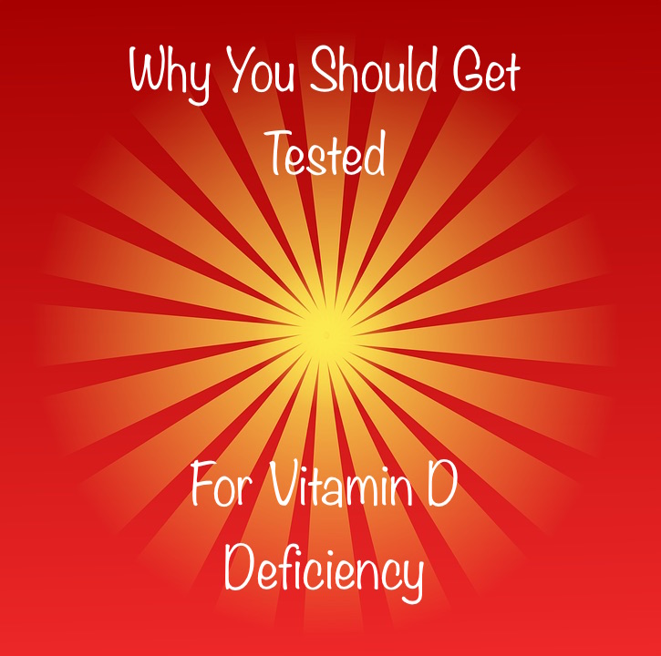 The Sunshine Vitamin – Why You Should Get Your Vitamin D Checked