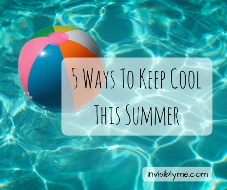 A blue water photo with a colourful blow up ball floating to the left. Overlaid is the title : 5 ways to keep cool this summer.