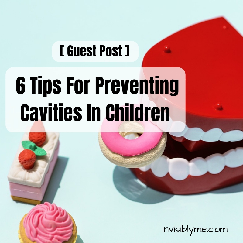 [ Guest Post ] 6 Tips For Preventing Cavities In Children