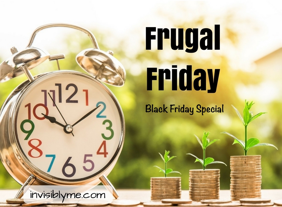 Frugal Friday : Black Friday Special [ 23/11/18 ]