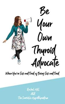 The Be Your Own Thyroid Advocate book cover.