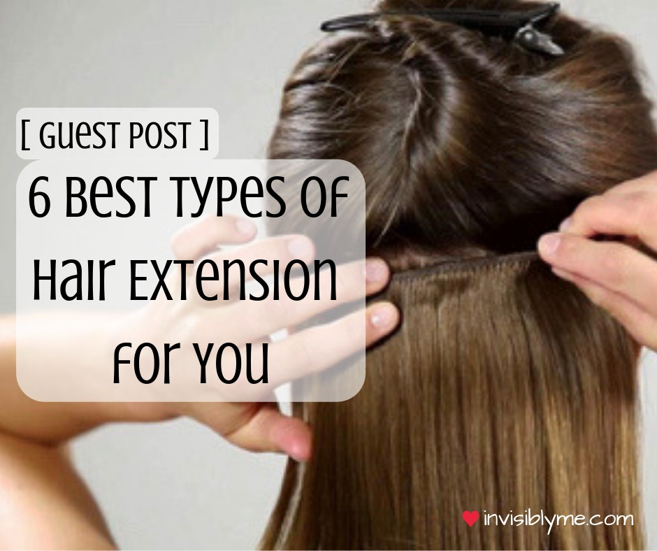 [ Guest Post ] 6 Best Types of Hair Extension for You