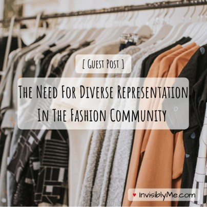 A rack of clothes is the background. Overlaid is the title : Guest post - The need for diverse representation in the fashion community.