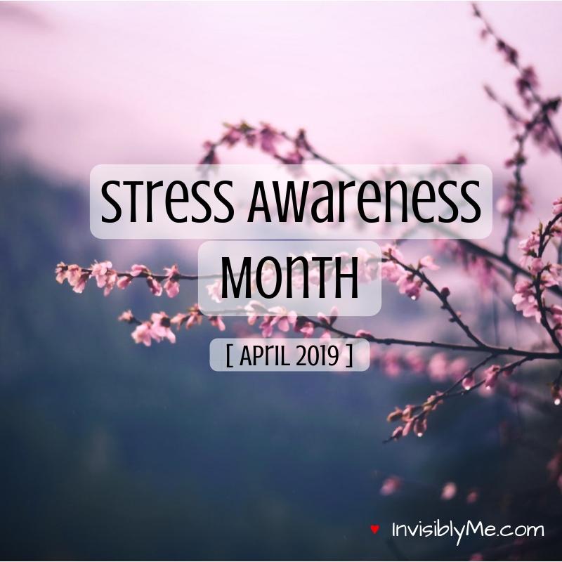 National Stress Awareness Month [ April 2019 ]