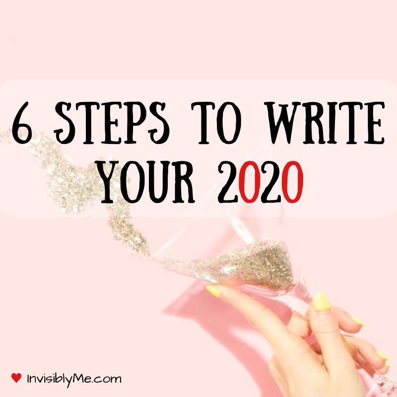 6 Steps To Write Your 2020
