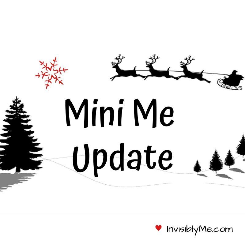 Mini Me Update [20/12/19]