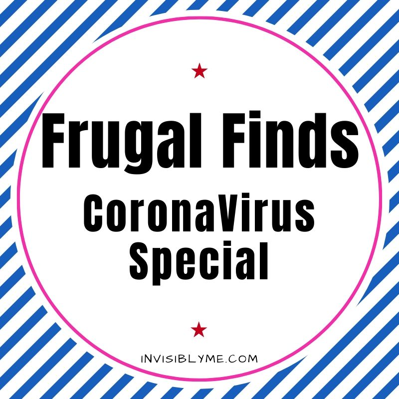 Frugal Finds : Coronavirus Special [20/03/2020]