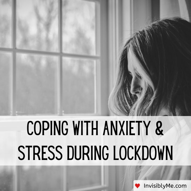Coping With Anxiety & Stress During Lockdown