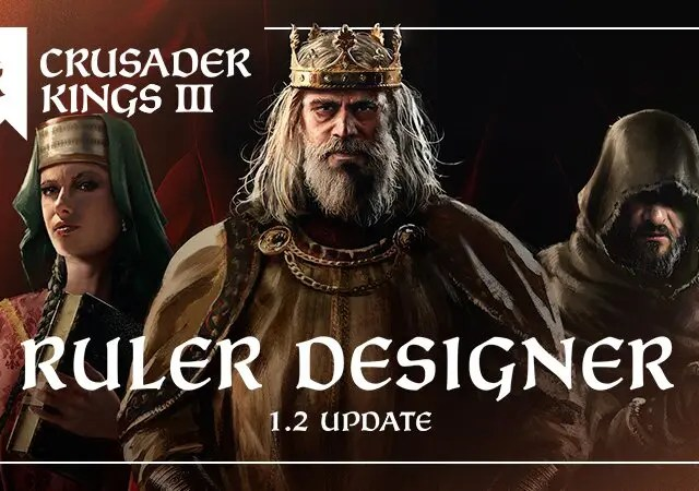 Crusader Kings II Designer Update