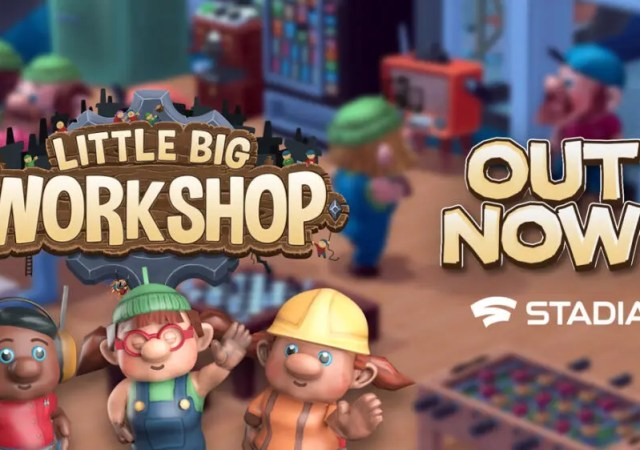 little big workshop stadia