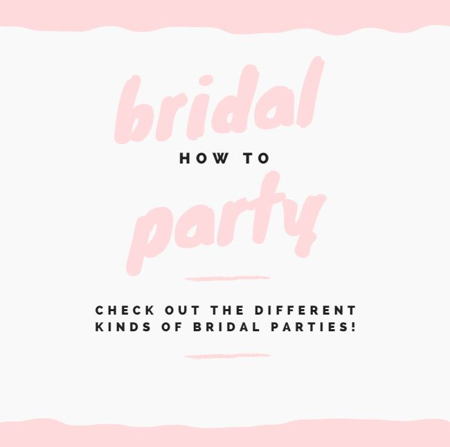How To – Bridal Party