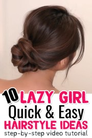 easy lazy girl hairstyle ideas