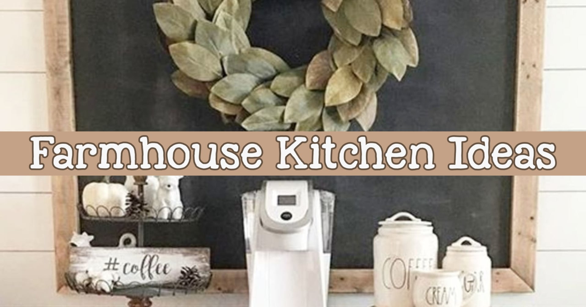 Farmhouse Kitchen Canister Sets And Farmhouse Kitchen Decor Ideas Coffee Bar Ideas Too