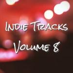 【Playlist】非主流歌單第八輯 Volume 8: Indie Pop/Folk/Rock/Electronic