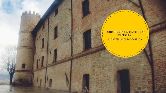 Dormire in Un Castello in Umbria: Il Castello di Baccaresca ...