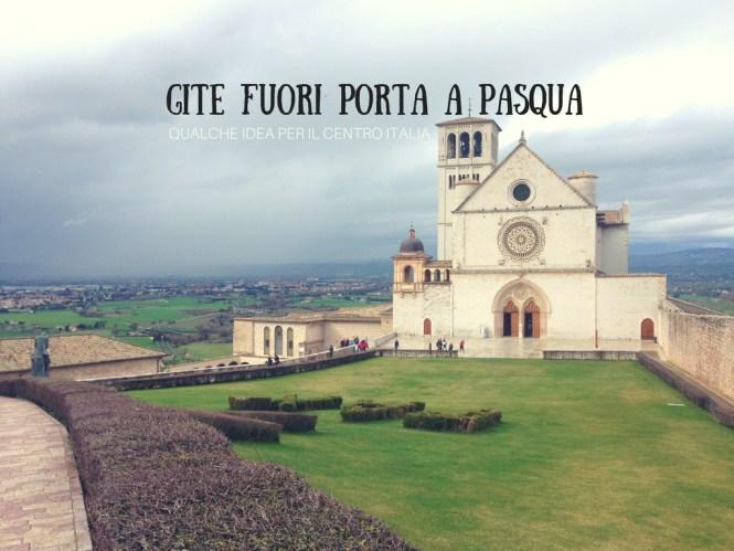 Gite Fuori Porta A Pasqua Qualche Idea Per Il Centro Italia