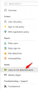 Configure notifications on Azure AD Identitiy Protection