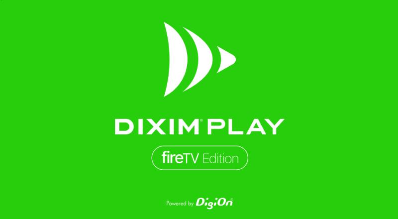 Fire 版 play Dixim tv