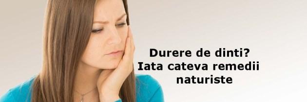 Durere de dinti? Iata cateva remedii naturiste