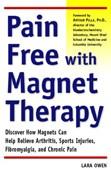 Pijn is de belangrijkstye indicatie voor magneet therapie