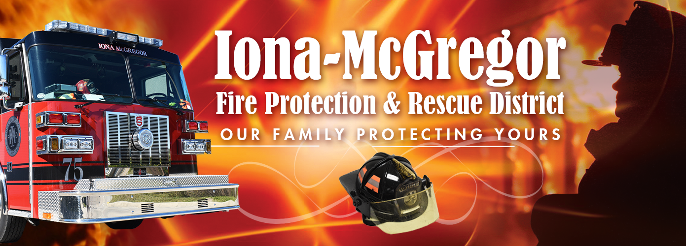 "Image of Fire Truck and Firefighter ""Iona-McGregor Fire Protection & Rescue District - Our Family Protecting Yours"""