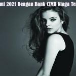 Agen Togel Resmi 2021 Dengan Bank CIMB Niaga Terbaik Terlengkap