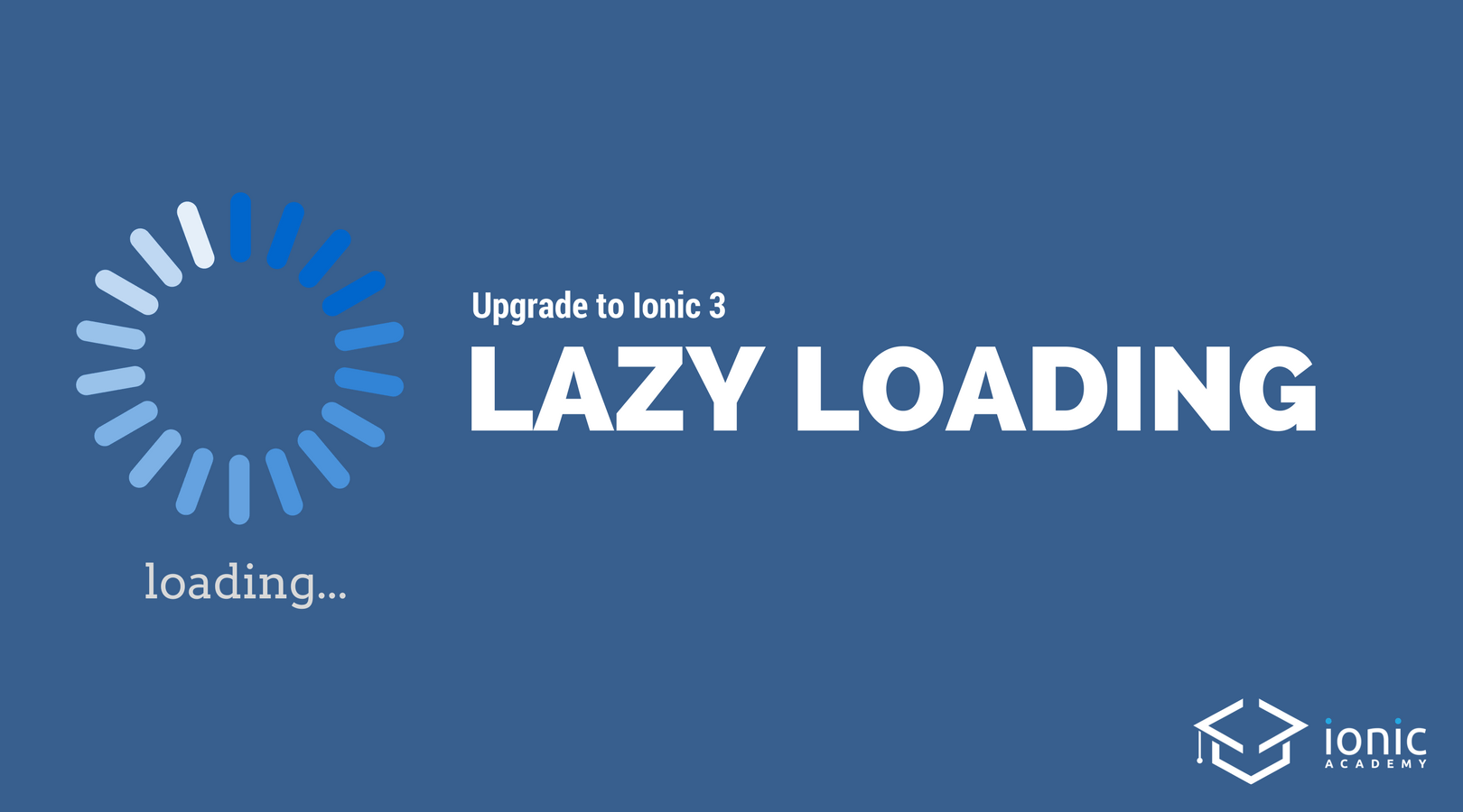 Upgrade to Ionic 3 Lazy Loading (With Script!) - Ionic