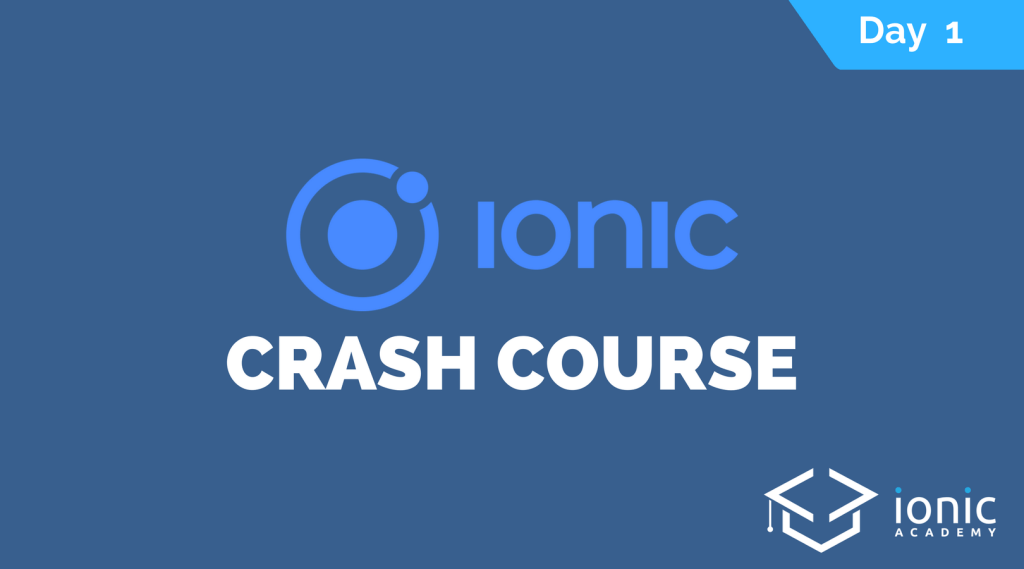 ionic-crash-course-day