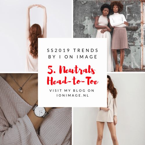 Spring Summer 2019 Fashion Trends Neutral color palette