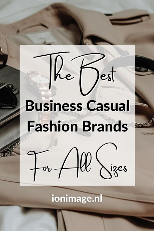 The Best Business Casual Fashion Brands For All Sizes - Image for Pinterest