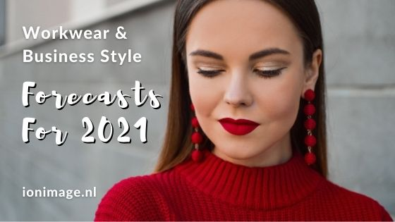 Workwear and business style forecasts for 2021 by image consultant and personal stylist Jenni at I on Image
