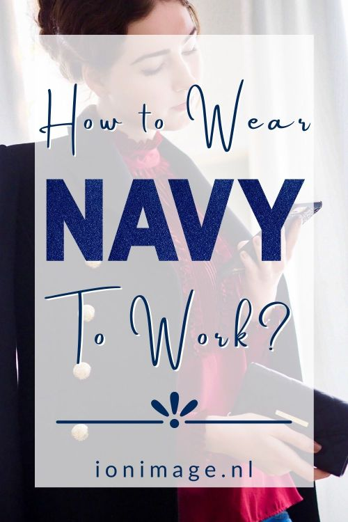 Style Tips: How To Wear Navy To Work? Workwear advice by your personal stylist Jenni at I on Image