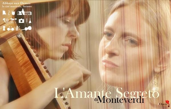 L'Amante Segreto de Monteverdi Festival de Saintes 2014 Ce´line Scheen