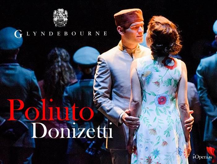 Poliuto de Donizetti en festival Glyndebourne 2015