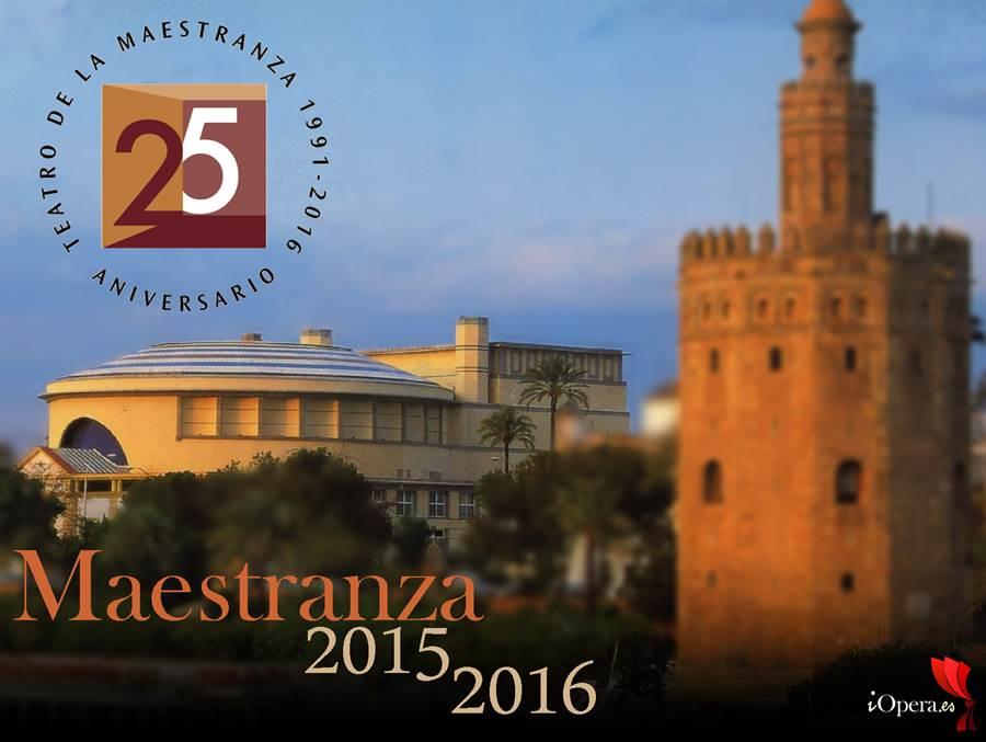teatro maestranza 2015 2016 temporada ópera sevilla iopera
