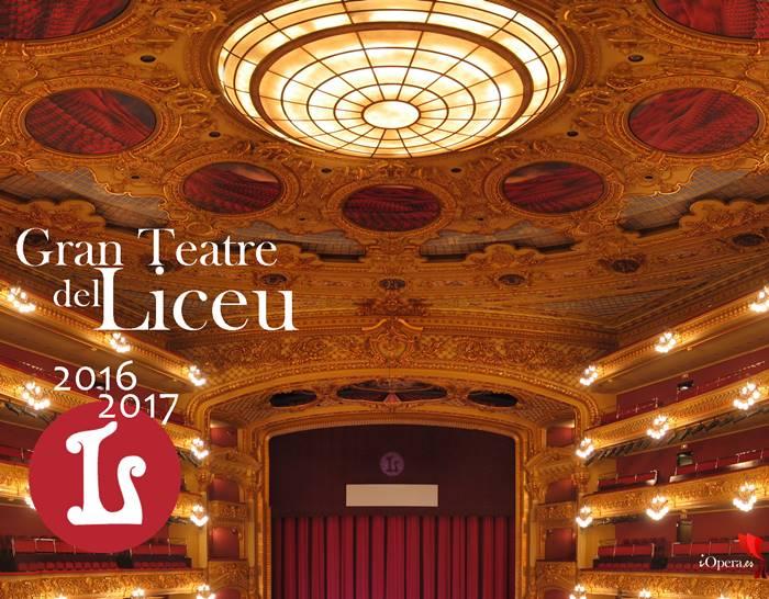 Gran Teatro del Liceo Barcelona 2016 2017 programación para la temporada