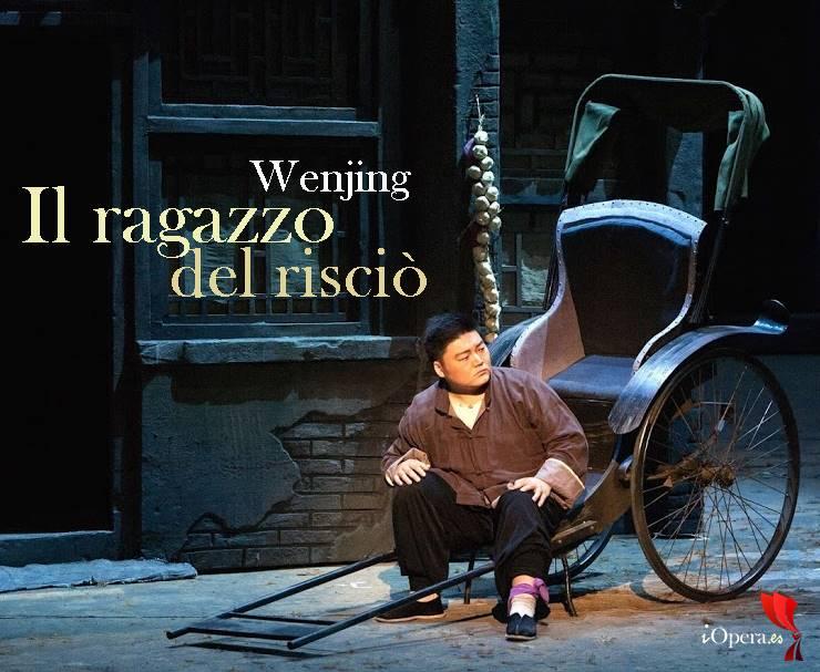 El muchacho del rickshaw Il ragazzo del risciò ópera Wenjing