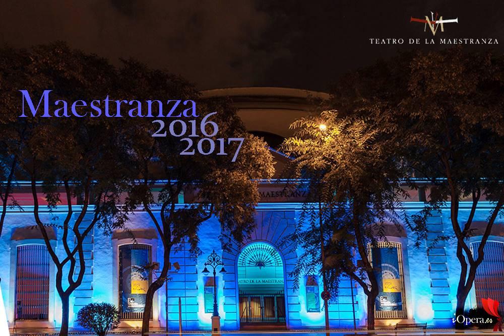 Maestranza programación temporada ópera en Sevilla 2016 2017 iopera detalle