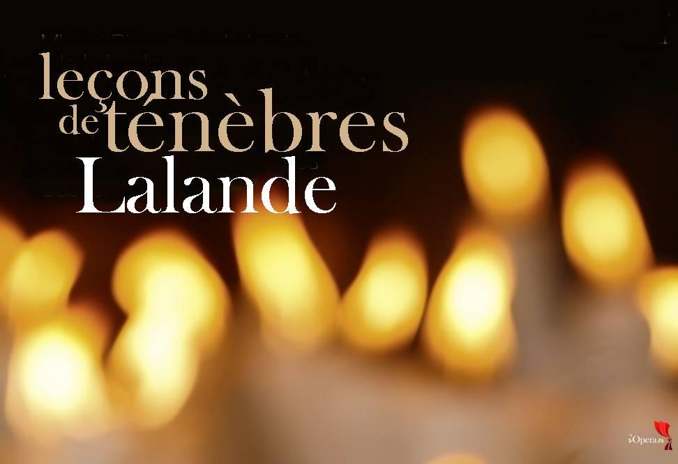 Leçons de Ténèbres de Lalande Michel-Richard-de-Lalande-Leçons-de-Ténèbres-Correspondances