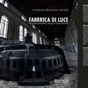 """Centrale Taccani, il libro: """"Fabbrica di Luce"""""""