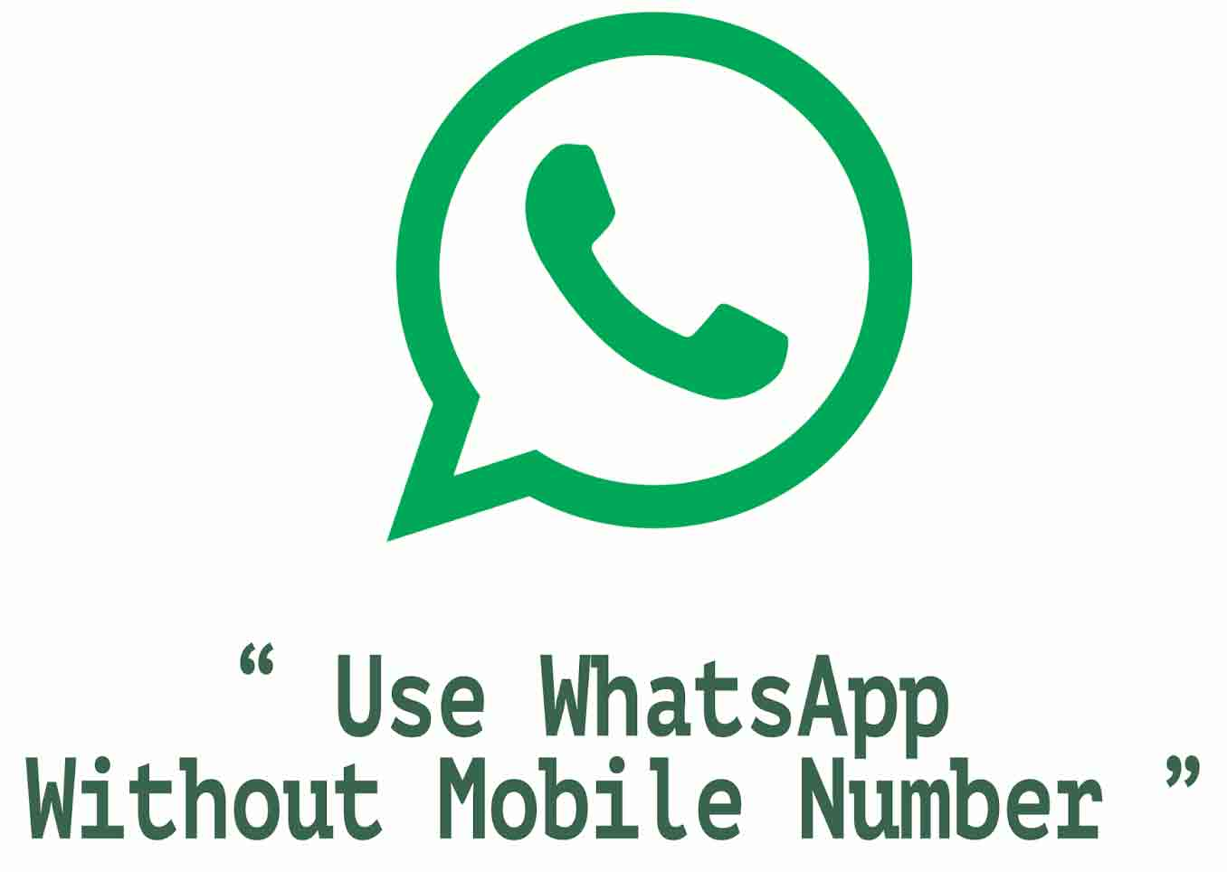 How to Use WhatsApp Without Phone Number/Sim Card (Working Trick)