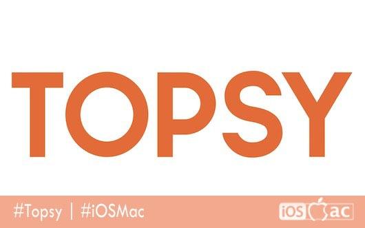 Topsy-iosmac-