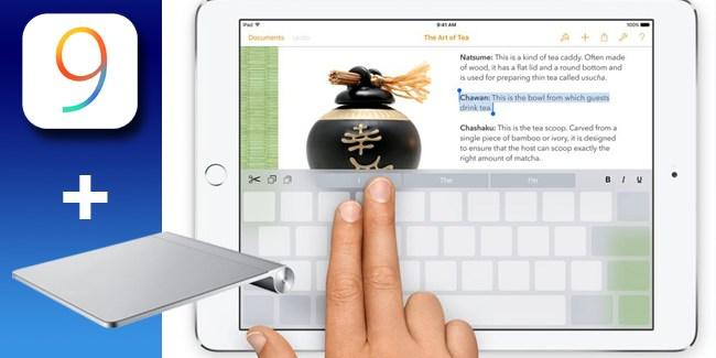 iOS 9: Convirtiendo el teclado del iPad en un trackpad