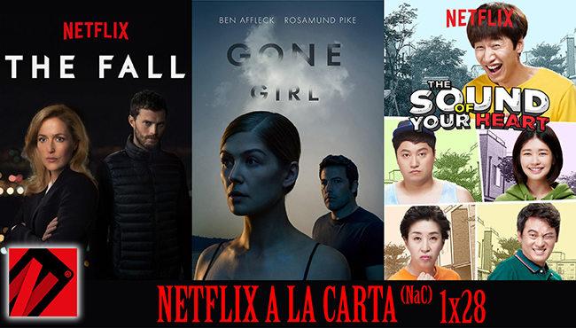 Netflix a la Carta (NaC) 28: Noticias, La voz de tu corazón, La Caza, Perdida